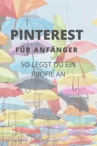 Pinterest für Anfänger: so legst du ein Profil an