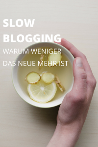 Slow Blogging heißt Qualität vor Quantität! Ein Plädoyer für die neue Lamgsamkeit beim Bloggen
