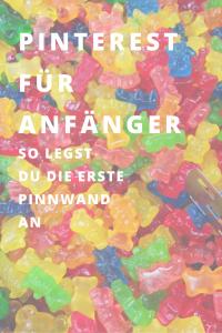 Pinterest für Anfänger: so legst du die erste Pinwand an I www.blogchicks.de