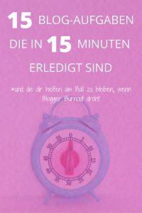 Blog Aufgaben, die in 15 Minuten erledigt sind I www.blogchicks.de