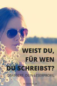 Für wen bloggst du eigentlich? Definiere dein Leserprofil I www.blogchicks.de