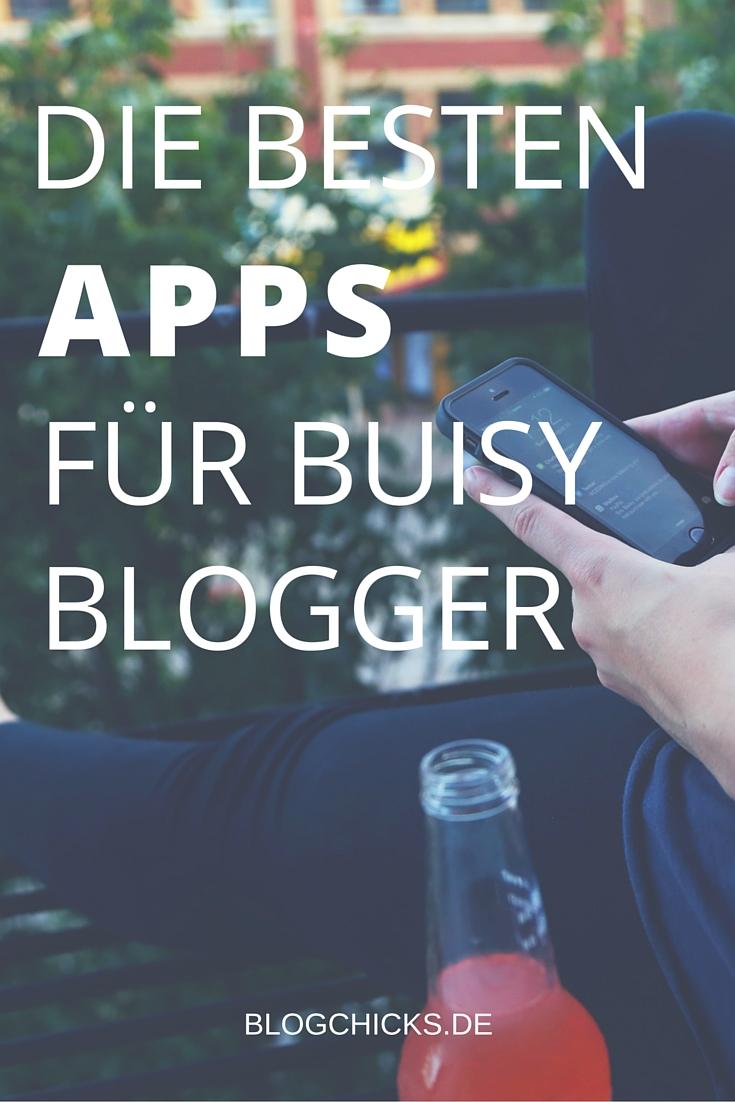 Die besten Apps für busy Blogger I www.blogchicks.de
