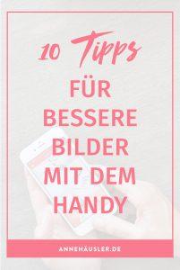 10 tipps für bessere bilder mit dem handy