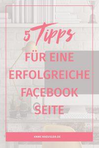 Du willst auf Facebook noch mehr rausholen? Dann musst du unbedingt diese 5 Punkte beachten: I www.annehaeusler.de