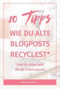 Ein Blog-Post und 10 Möglichkeiten, ihn zu recyceln I www.annehaeusler.de