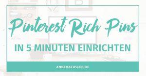 Schickere Pins in nur 5 Minuten. Ich erkläre dir, wie das geht I www.annehaeusler.de