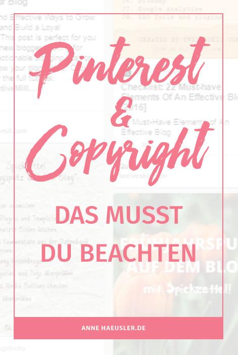 Pinterest und Copyright, diese Punkte solltest du dringend beachten I www.annehaeusler.de