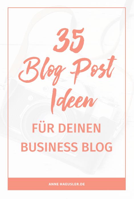 35 Blog-Post Ideen für deinen Business Blog