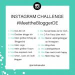 #MeettheBloggerDE Instagram Challenge 2017