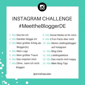 Mache mit bei der Instagram Challenge #MeettheBloggerDE: netzwerke mit anderen deutschsprachigen Bloggern und rühre die Werbetrommel für deinen Blog. Alle Infos findest du im Post auf meinem Bog. Klick mal rüber! I www.annehaeusler.de